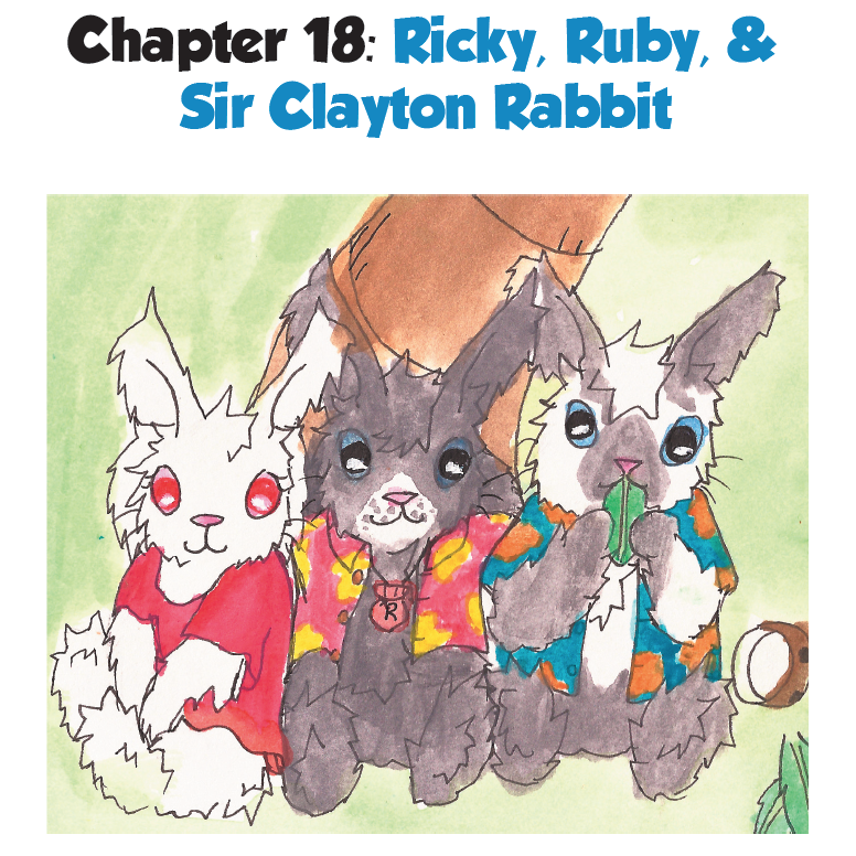 Ricky, Ruby, & Sir Clayton Rabbits